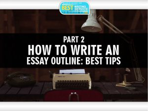 Tips for Writing an Outline Part 2