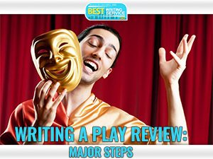 Writing a Play Review Part 1