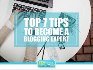 Top-7-Tips-to-Become-a-Blogging-Expert