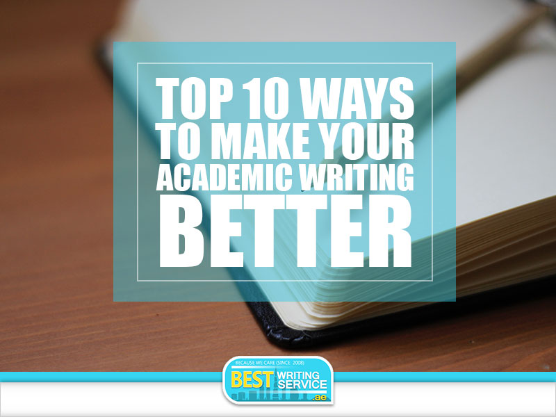 Top-10-Ways-to-Make-Your-Academic-Writing-Better