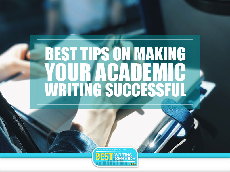 Best-Tips-on-Making-Your-Academic-Writing-Successful