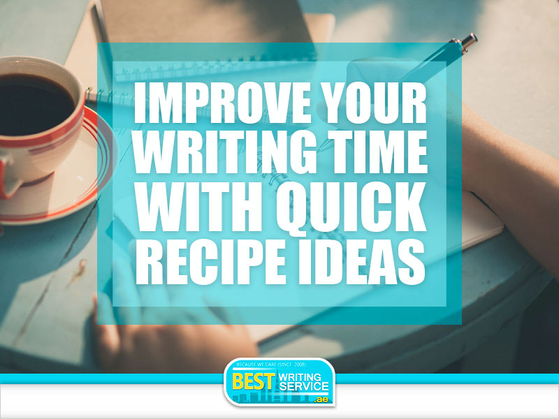 Improve-Your-Writing-Time-with-Quick-Recipe-Ideas