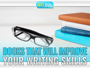 Amazing Books That Will Improve Your Writing Skills